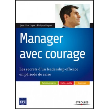 Manager avec courage