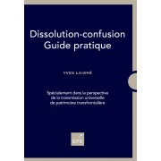 Guide pratique de la dissolution-confusion